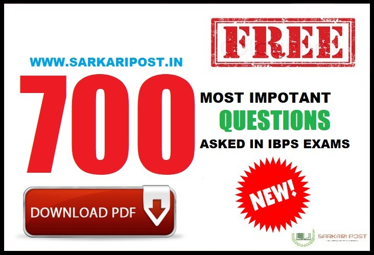 700 Most Impotant Questions Asked in IBPS Exams
