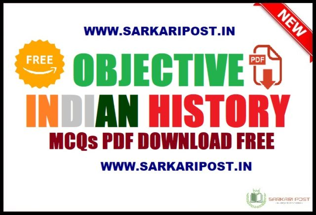 Objective Indian History MCQs Pdf