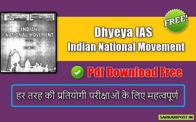 Dhyeya IAS Indian National Movement Pdf