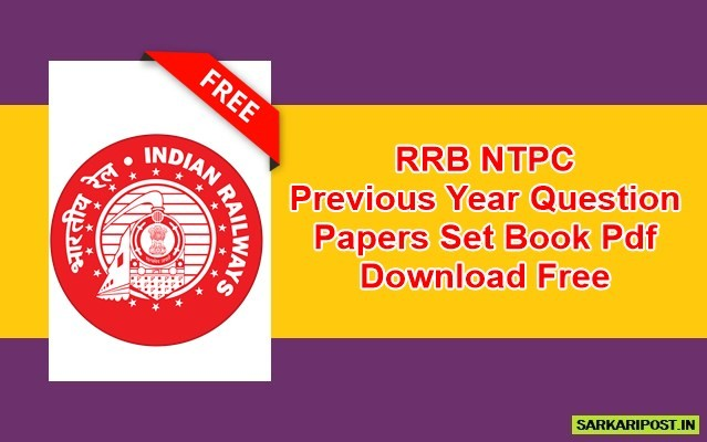 RRB NTPC Previous Year Question Papers Set Book Pdf
