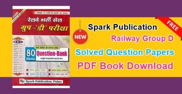 Spark Railway Group D Solved Question Papers PDF Book